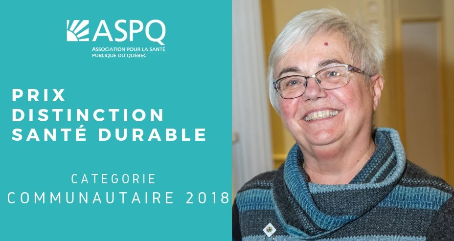 L'Association pour la santé publique du Québec décerne le prix Distinction Santé durable, catégorie Communautaire à Suzanne Duchesneau, présidente provinciale des CFQ.