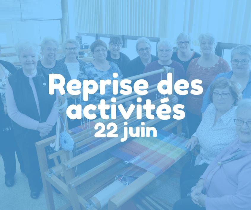 Le 22 juin 2020, conformément aux décisions gouvernementales, les Cercles de Fermières pourront rouvrir leurs locaux. Les membres pourront donc à nouveau participer aux activités organisées par leur Cercle.