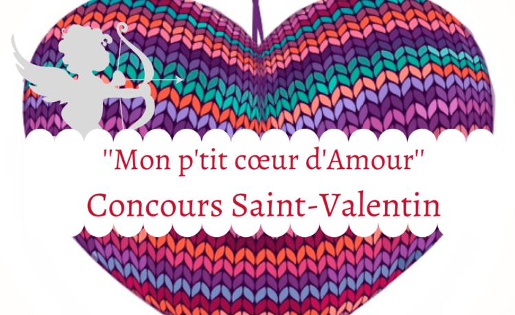"""Règlement du concours Saint-Valentin : """"Mon p'tit cœur d'Amour"""""""